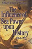 Image of Influence of Sea Power Upon History, 1660-1783, The
