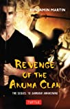Revenge of the Akuma Clan (Samurai Awakening)