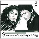 Sao Em No Voi Lay Chong