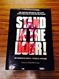 img - for Stand in the Door: The Wartime History of the Elite 509th Parachute Infantry Batallion by Charles H. Doyle (1988-06-01) book / textbook / text book