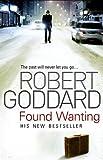 Robert Goddard Found Wanting