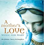 A Mother's Love - Music For Mary