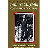 Yoni Netanyahu: Commando at Entebbe (A JPS Young Biography Series)