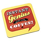 Back Chat Backchat 'Instant Genius Just Add Coffee' Coaster