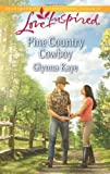 img - for Pine Country Cowboy (Love Inspired) book / textbook / text book