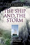 The Ship and the Storm (007135526X) by Jim Carrier