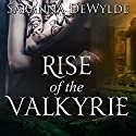 Rise of the Valkyrie: Books 1-4 Audiobook by Sara Wylde Narrated by Hollie Jackson