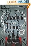 Shadow and Bone (The Grisha Trilogy)