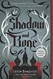 Shadow and Bone (The Grisha Trilogy)