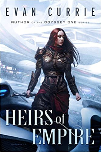 Heirs of Empire - Evan Currie