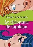 Le Th�or�me de Cupidon (Litt�rature Fran�aise)
