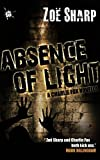 Absence of Light: a Charlie Fox novella (The Charlie Fox Thrillers)