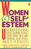 Women and Self Esteem (0140082255) by Sanford, Linda Tschirhart; Donovan, Mary Ellen