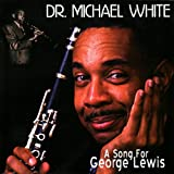 A Song For George Lewis