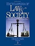 Encyclopedia of Law and Society: American and Global Perspectives (Three Volume Set) (v. 1-3) (076192387X) by Clark, David S.