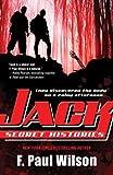 Jack: Secret Histories (Young Repairman Jack) (0765358115) by Wilson, F. Paul