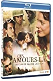 echange, troc Ces amours-là [Blu-ray]