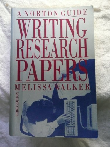 Writing Research Papers: A Norton Guide
