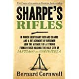 Sharpe's Rifles: The French Invasion of Galicia, January 1809 (The Sharpe Series, Book 6)by Bernard Cornwell