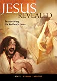 Jesus Revealed (Disc 3)