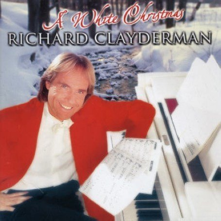 Richard Clayderman - A White Christmas - Zortam Music