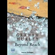 Beyond Reach | [Graham Hurley]
