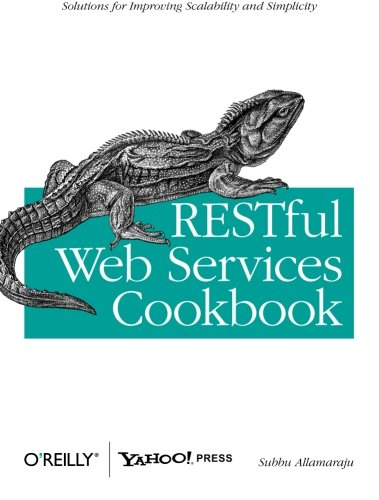 RESTful Web Services Cookbook: Solutions for Improving Scalability and Simplicity (Soa Web Services compare prices)