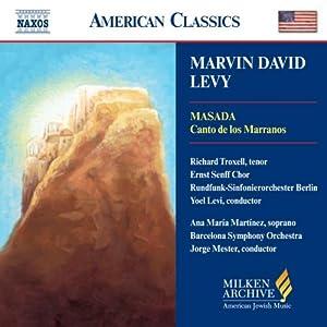 Levy - Masada (Canto de los Marranos) (Milken Archive of American Jewish Music)