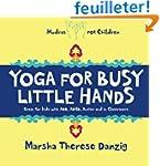Yoga for Busy Little Hands: Children'...