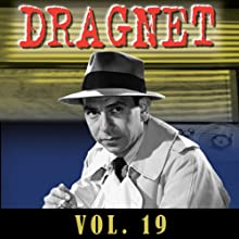 Dragnet Vol. 19  by Dragnet