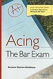 Darrow-Kleinhaus' Acing the Bar Exam (Acing Series)