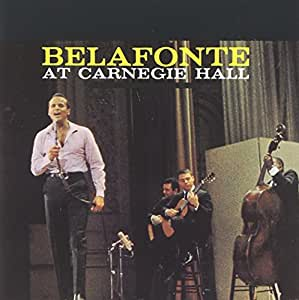 Belafonte At Carnegie Hall
