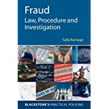 Fraud: Law, Procedure and Investigation (Blackstone's Practical Policing)by Sally Ramage
