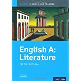 English A Literature Skills and Practice: Oxford IB Diploma Programme (Oxford Ib Skills and Practices)by Hannah Tyson