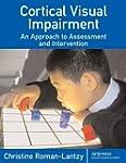 Cortical Visual Impairment: An Approa...