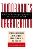 img - for Tomorrow's Organization: Crafting Winning Capabilities in a Dynamic World book / textbook / text book