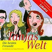 Die besten Freunde (Tanjas Welt) | Tanja Wekwerth