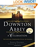 Downton Abbey - A Celebration: The Of...