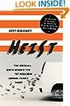 Heist: The Oddball Crew Behind the $1...