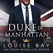 Duke of Manhattan | [Louise Bay]