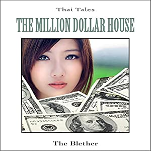 Thai Tales: The Million Dollar House Audiobook