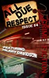 img - for All Due Respect Issue 4 book / textbook / text book