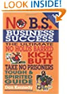 No B.S. Business Sucess