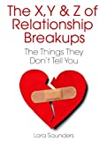 X, Y & Z of Relationship Breakups: The Things They Dont Tell You
