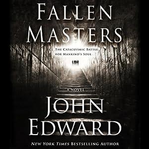 Fallen Masters | [John Edward]