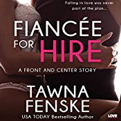 Fiancée for Hire: Front and Center, Book 2 | Tawna Fenske