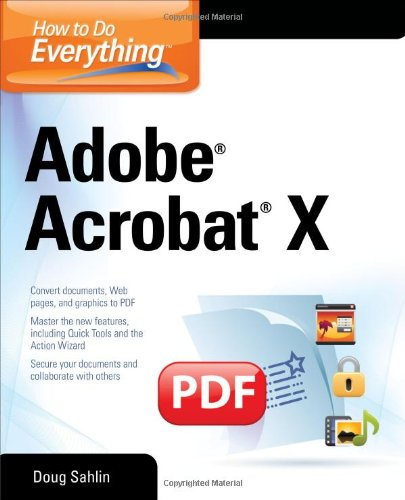 How to Do Everything Adobe Acrobat X 0071752935 pdf
