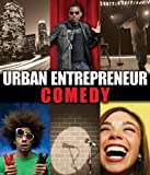 Comedy (Urban Entrepreneur)