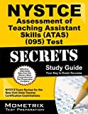 NYSTCE Assessment of Teaching Assistant Skills (ATAS) (095) Test Secrets