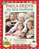 img - for Paula Deen's My First Cookbook book / textbook / text book